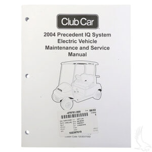 Maintenance & Service Manual, Club Car Precedent IQ 04